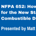 Webinar: How to Prepare for the New Standard on Combustible Dust
