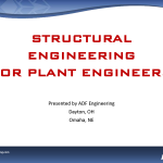STRUCTURAL ENGINEERING FOR PLANT ENGINEERS